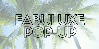 Fabuluxe Pop Up at Miami Swim Week