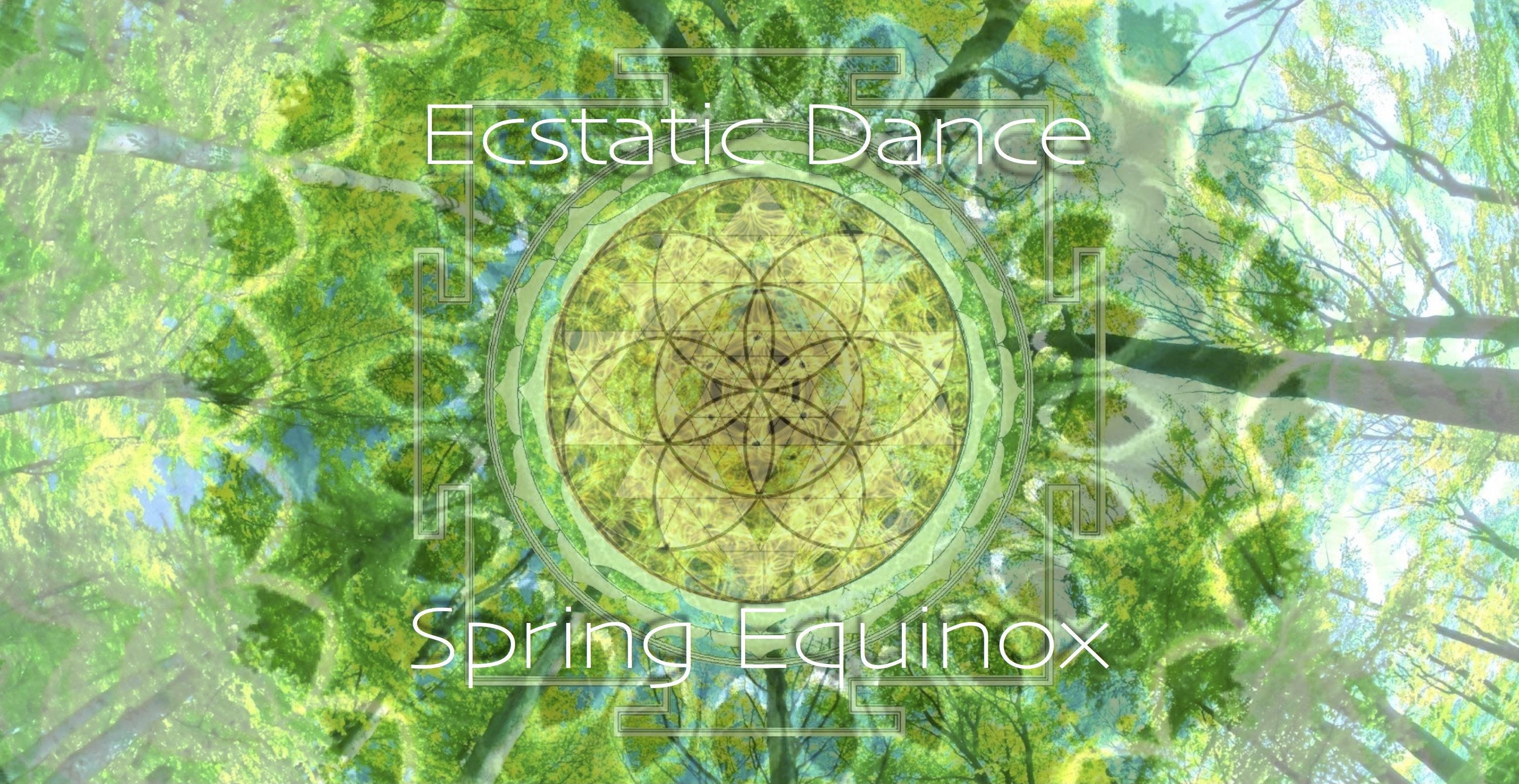 Ecstatic Dance Spring Equinox