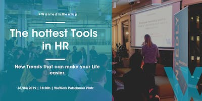 The hottest Tools in HR - New Trends that can make your life easier.
