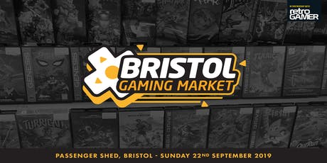 Bristol Gaming Market - 22 September 2019 tickets