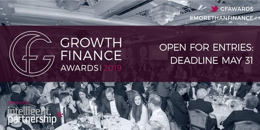 Entries Open | Growth Finance Awards 2019
