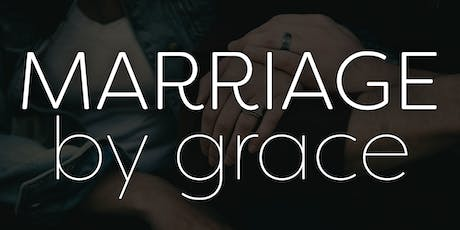 Marriage by Grace Conference - Charlotte or Online-Live tickets