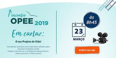 1º Encontro OPEE/ FTD 2019 (EVENTO ON-LINE)