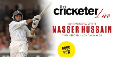 The Cricketer Live - An Evening with Nasser Hussain