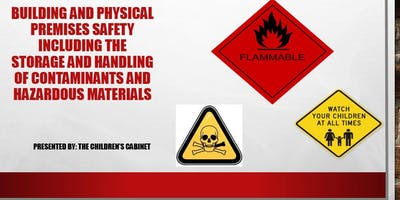 Building and Physical Premises Safety including the Storage and Handling of Bio-Contaminants and Hazardous Materials