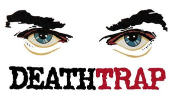 """Deathtrap"""