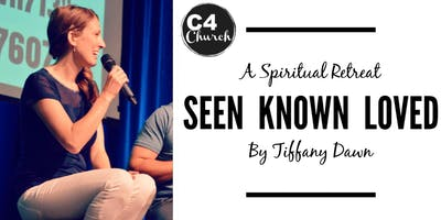Seen, Known, Loved - A Spiritual Retreat with Tiffany Dawn