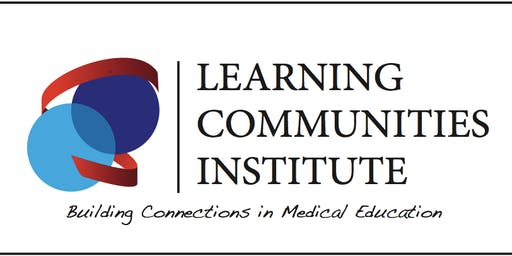 Learning Communities Institute 2019 Pre-course (10/11/19) and Main Conference (10/11 - 10/12/19)