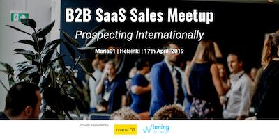 B2B SaaS Sales Meetup - Prospecting Internationally