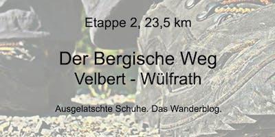 Der Bergische Weg - Etappe 2: Von Velbert nach Wü