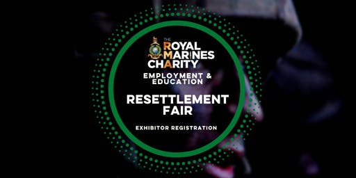RMA - The Royal Marines Charity Resettlement Fair 2019 - Register Your Interest (Exhibitors Only)