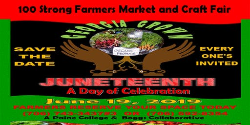 Juneteenth-Freedom Day Celebration 100 Strong Farmers Market and Craft Fair