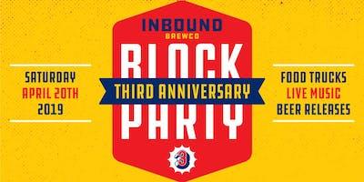 Eat Drink & Three Merry: Inbound BrewCo's Third Anniversary Block Party