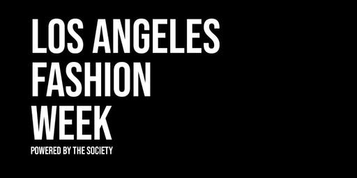 Los Angeles Fashion Week powered by The SOCIETY