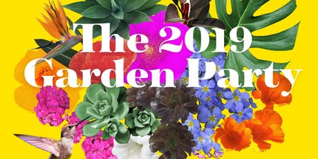 2019 Garden Party - June 20 tickets