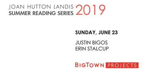 JHL SUMMER READING SERIES: Justin Bigos, Erin Stalcup