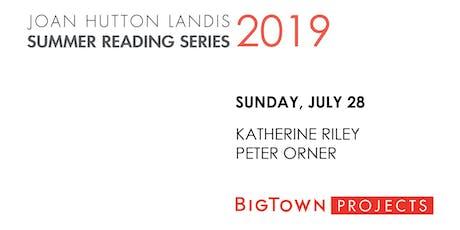 JHL SUMMER READING SERIES: Katherine Riley, Peter Orner tickets