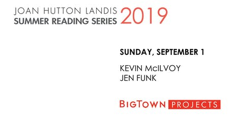 JHL SUMMER READING SERIES: Kevin McIlvoy, Jen Funk tickets