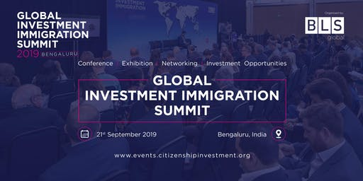 The 2nd Bengaluru - Global Investment Immigration Summit