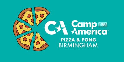 Camp America Pizza and Pong - Birmingham