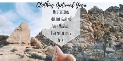 Clothing Optional Yoga & Self Love Mastery