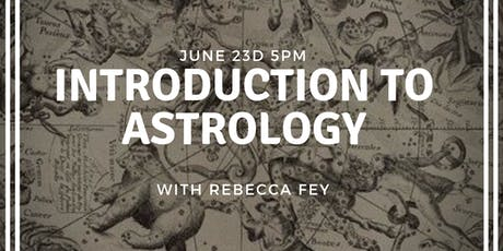 Intro to Astrology: The Sun Signs with Rebecca Fey tickets