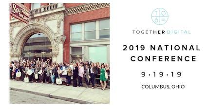2019 Together Digital National Conference  tickets