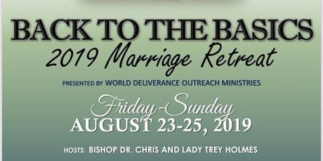 "2019 Marriage Retreat: ""Back to the Basics"" tickets"