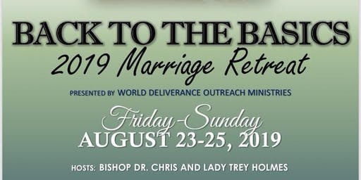 "2019 Marriage Retreat: ""Back to the Basics"""