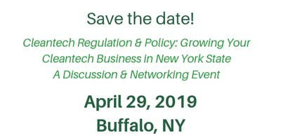 Cleantech Regulation & Policy: Growing Your Cleantech Business in New York State