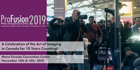 ProFusion Expo 2019 - November 13 - 14 - Toronto tickets