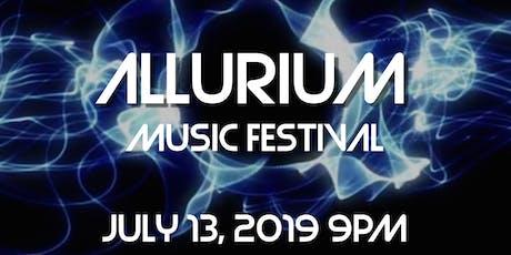 ALLURIUM Music Festival 2019 tickets