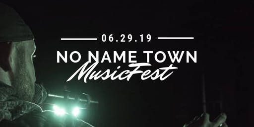 No Name Town Music Fest(presented by Casee Allen)