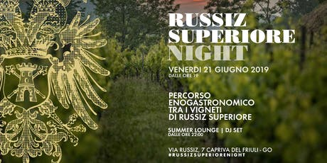 RUSSIZ SUPERIORE NIGHT tickets