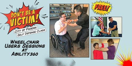Don't Be a Victim- Self Defense Class for Wheelchair Users tickets