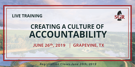 Creating a Culture of Accountability - Live Training - Grapevine, TX