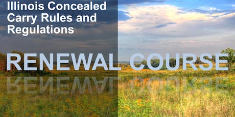 3 Hour Renewal Concealed Carry Class - Crestwood, IL tickets