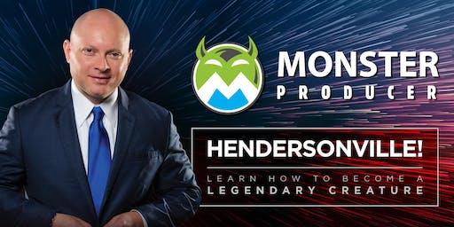 Monster Producer Aug Hendersonville