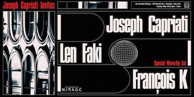 Joseph Capriati Invites: Joseph Capriati, Len Faki, François K