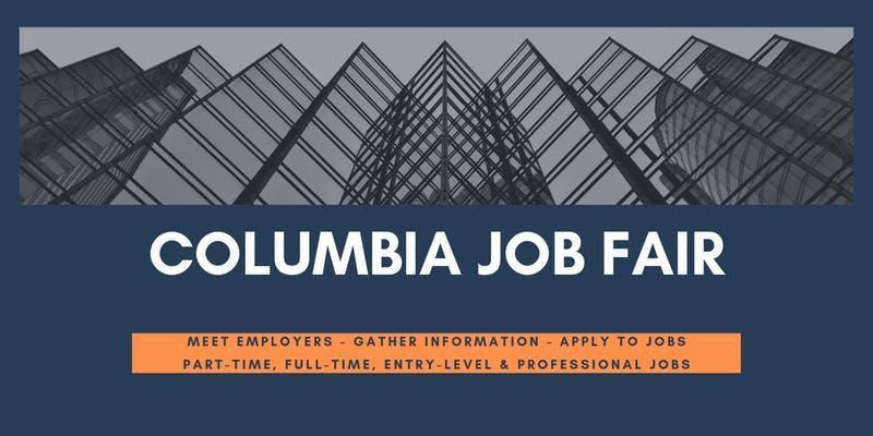 Columbia Job Fair - September 10, 2019 Job Fairs & Hiring Events in Columbia SC