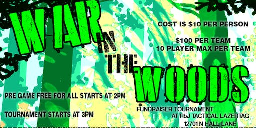 War in the Woods Laser Tag Tournament