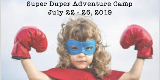 Super Duper Adventure Camp FULL DAY ages 6-12
