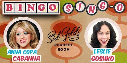 Bingo Singo at Sid Gold's Request Room!
