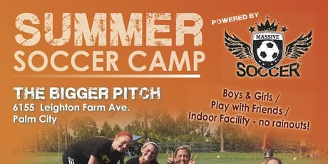 MASSIVE SOCCER SUMMER CAMP TWO - July 15 - 19, 2019 tickets