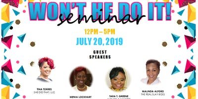 Sisters Supporting Sisters Present Won't He Do It Seminar