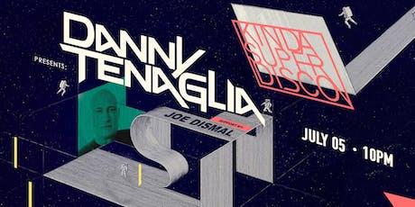 Kinda Super Disco | Danny Tenaglia  tickets
