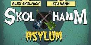 SkolHamm Asylum
