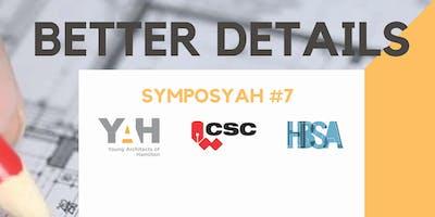 SymposYAH+ 7 : BETTER DETAILS