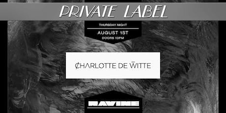 Private Label: Charlotte de Witte - Ravine Atlanta tickets