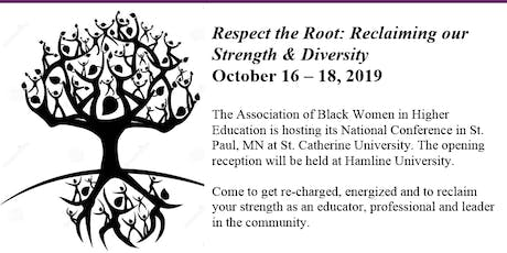 2019 ABWHE National Conference: Respect the Root: Reclaiming Our Strength tickets